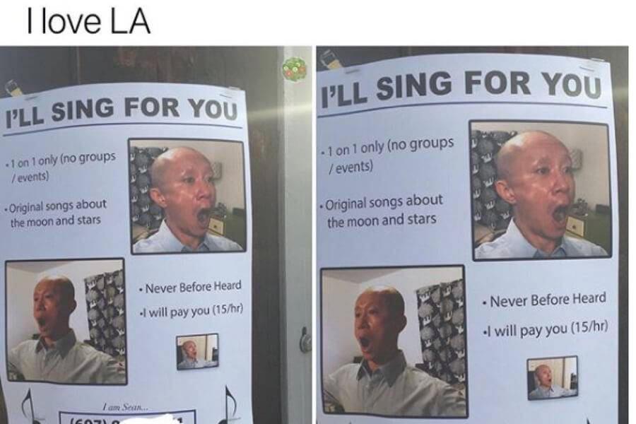 advertisement in LA offering you pay you to let them sing